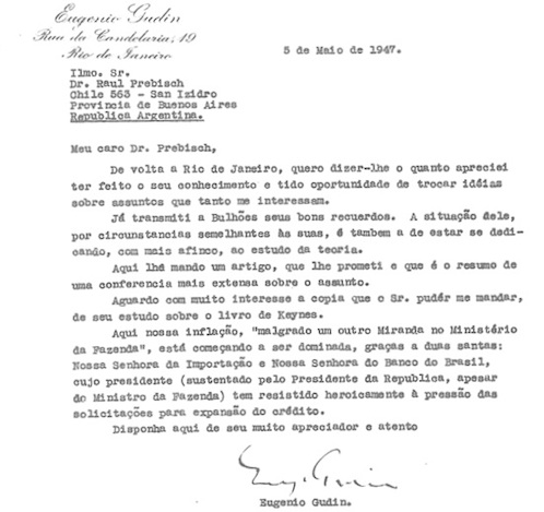 Archivo de Trabajo de Raul Prebisch, coord. Jorge Besa, rollo 3, sobre 57. Letter from Eugenio Gudin, Brazilian Economist to Raul Prebisch, Argentinean economist and future head of UN ECLA, discussing the evils of inflationary growth in postwar Latin America. Digital copy made by Margarita Fajardo-Hernandez and used with permission of the University of Illinois Library.